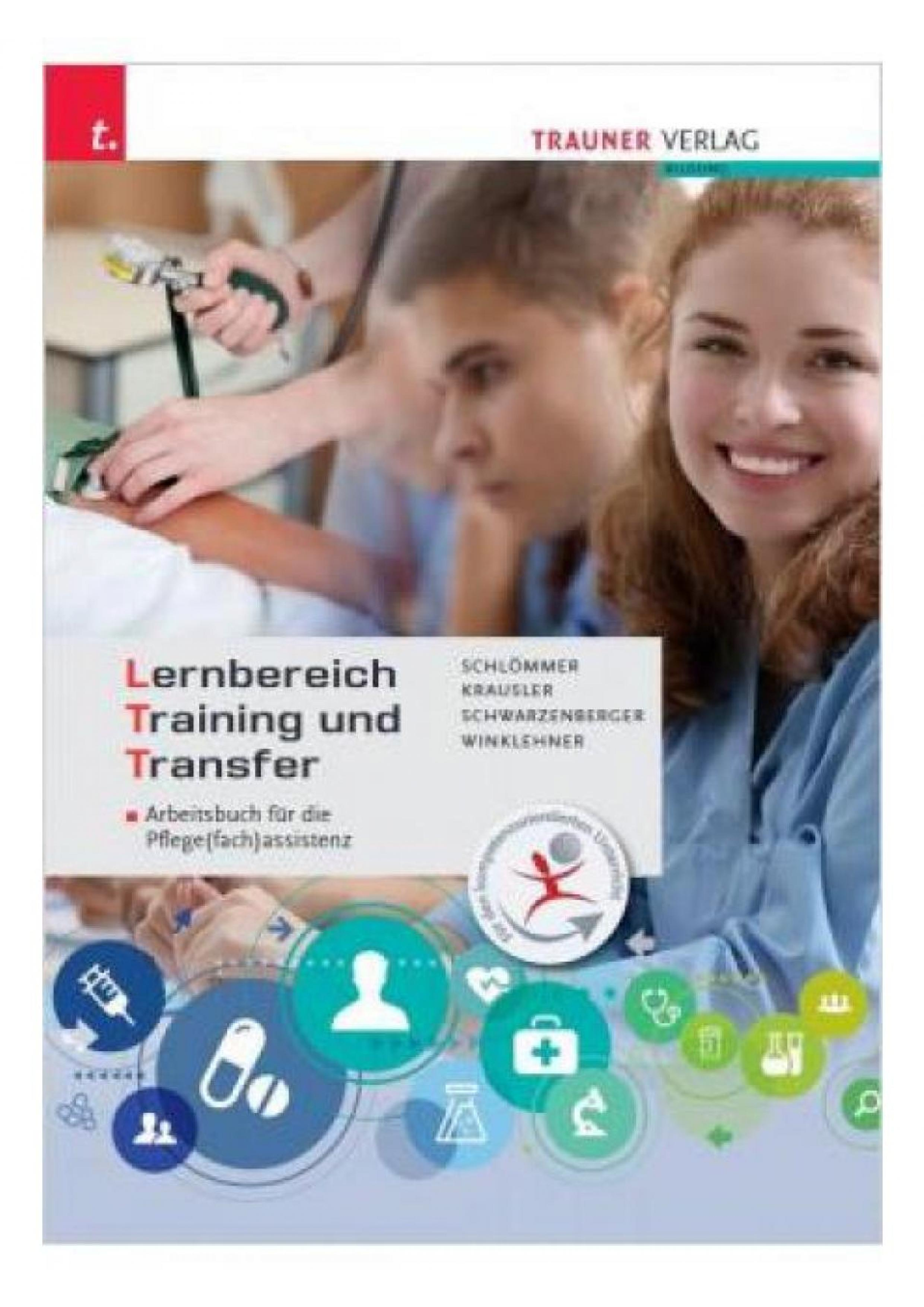 LTT, Learning Area Training and Transfer Workbook for nursing (specialist) assistance
