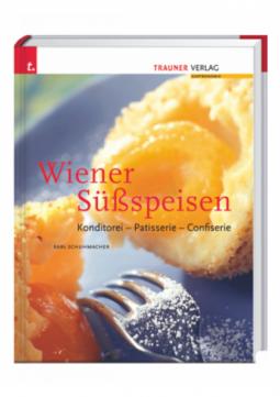 Wiener Süssspeisen - Konditorei - Patisserie - Confiserie