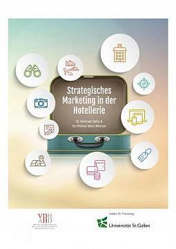 Strategisches Marketing in der Hotellerie